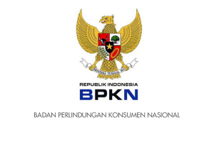 [Advertorial] BPKN sosialisasikan RAKSA NUGRAHA Indonesian Consumer Protection Award